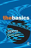 Gallo, Denise: Opera: The Basics