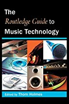 The Routledge Guide to Music Technology by…