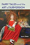 Zipes, Jack David: Fairy Tales And the Art of Subversion: The Classical Genre for Children And the Process of Civilization