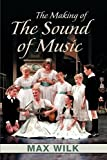 Wilk, Max: The Making of Sound of Music