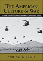 The American Culture of War: A History of US…
