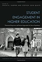 Student Engagement in Higher Education:…