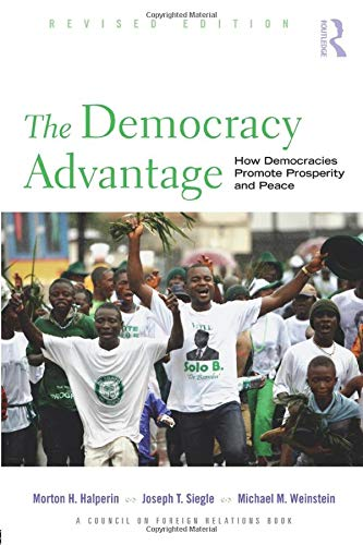 the-democracy-advantage-how-democracies-promote-prosperity-and-peace-council-on-foreign-relations-routledge