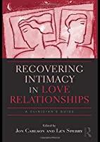 Recovering Intimacy in Love Relationships: A…