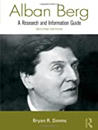 Alban Berg (Routledge Music Bibliographies)…