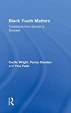 Black Youth Matters: Transitions from School…