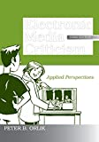 Orlik, Peter B.: Electronic Media Criticism: Applied Perspectives