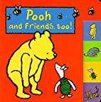 Pooh and Friends, Too! (Hunnypot Library) by…