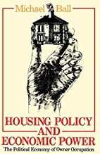 Housing Policy and Economic Power: The…