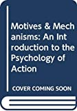 Rom Harre: MOTIVES & MECHANISMS PB