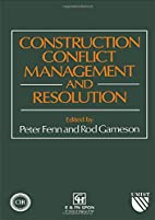 Construction Conflict Management and…
