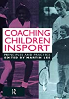 Coaching Children in Sport: Principles and…