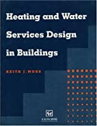 Heating and Water Services Design in…