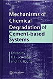 Young, J. Francis: Mechanisms of Chemical Degradation of Cement-Based Systems: Proceedings of the Material Research Society's Symposium on Mechanisms of Chemical Degradation of Cement-Based Systems, Boston, Usa, 27-30 November