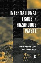 International Trade in Hazardous Wastes by…