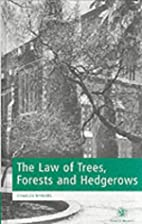 Law of Trees, Forests and Hedgerows by…