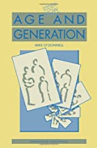 Age and Generation (Society Now) by Mike…