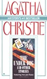 Christie, Agatha: The Under Dog and Other Stories