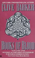 Books of Blood, Vol. 1 by Clive Barker