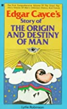 Edgar Cayce's Story of the Origin and…