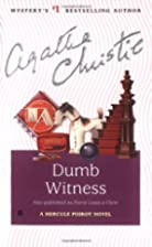 Dumb Witness (Hercule Poirot) by Agatha…
