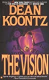 Koontz, Dean R.: Vision