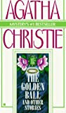 Christie, Agatha: The Golden Ball and Other Stories