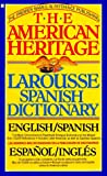 [???]: The American Heritage Larousse Spanish Dictionary: English/Spanish, Espanol/Ingles
