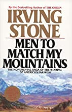 Men to Match My Mountains: The Opening of…