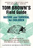 Brown, Judy: Tom Brown's Field Guide to Nature and Survival for Children