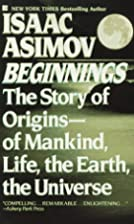 Beginnings by Isaac Asimov