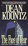 Koontz, Dean R.: The Face of Fear