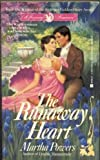 Powers, Martha: The Runaway Heart