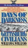 Williams, William G.: Days of Darkness: The Gettysburg Civilians