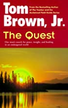 The Quest: One Man's Search for Peace,…