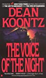 Koontz, Dean R.: The Voice of the Night