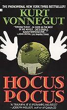 Hocus Pocus by Kurt Vonnegut