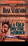 Stabenow, Dana: A Cold Day for Murder
