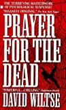 Wiltse, David: Prayer for the Dead