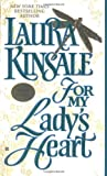 Kinsale, Laura: For My Lady's Heart