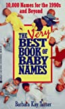 Turner, Barbara Kay: The Very Best Book of Baby Names