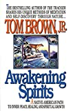 Brown, Tom: Awakening Spirits (Religion and Spirituality)