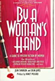 Dean James: By a Woman's Hand: A Guide to Mystery Fiction by Women