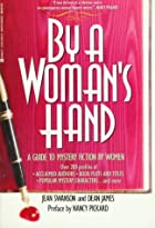 By a Woman's Hand: A Guide to Mystery…