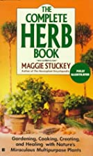 The Complete Herb Book by Maggie Stuckey