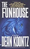 Koontz, Dean R.: Funhouse