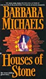 Michaels, Barbara: Houses of Stone
