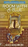 Kingsbury, Kate: Room with a Clue (Pennyfoot Hotel Mystery)