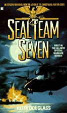 Seal Team Seven by Keith Douglass