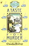 Claudia Bishop: A Taste For Murder (A Hemlock Falls Mystery)
